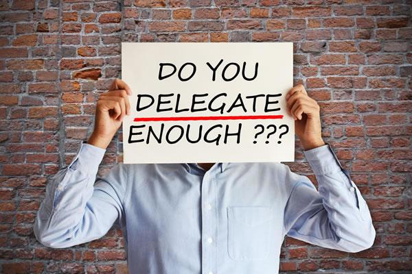 Want a Successful Business? Delegate